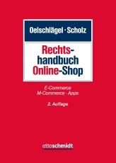 Oelschlägel/Scholz, Rechtshandbuch Online-Shop