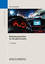 Winterberg, Betäubungsmittel im Straßenverkehr