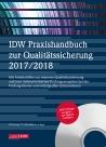 IDW Praxishandbuch zur Qualitätssicherung 2017/2018