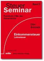 Dürr/Schmidt, Einkommensteuer Lohnsteuer