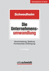 Schwedhelm, Die Unternehmensumwandlung