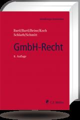 Bartl/Bartl/Beine/Koch/Schlarb/Schmitt, GmbH-Recht