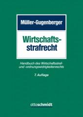 Müller-Gugenberger, Wirtschaftsstrafrecht