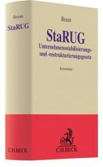 Braun, StaRUG: Unternehmensstabilisierungs- und -restrukturierungsgesetz