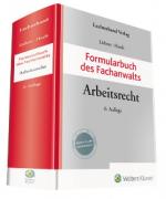 Liebers/Hoefs, Formularbuch des Fachanwalts Arbeitsrecht