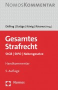 Dölling/Duttge/König/Rössner, Gesamtes Strafrecht