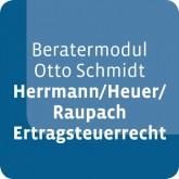 Beratermodul Herrmann/Heuer/Raupach - Ertragsteuerrecht