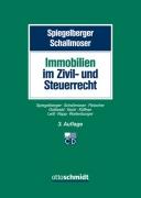 Spiegelberger, Die Immobilie im Zivil- und Steuerrecht
