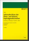 Theile, Jahresabschluss der Klein- und Kleinstkapitalgesellschaften