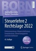 Bornhofen, Lösungen zum Lehrbuch Steuerlehre 2 Rechtslage 2018
