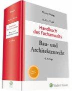 Kuffer/Wirth, Handbuch des Fachanwalts Bau- und Architektenrecht
