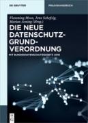 Moos/Schefzig/Arning, Die neue Datenschutz-Grundverordnung