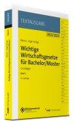 Berens/Engel, Wichtige Wirtschaftsgesetze für Bachelor/Master, Band 1