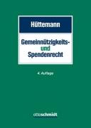 Hüttemann, Gemeinnützigkeits- und Spendenrecht