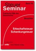 Bruschke, Erbschaftsteuer/Schenkungsteuer