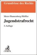 Meier/Bannenberg/Höffler, Jugendstrafrecht