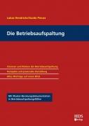 Hendricks/Preuss, Die Betriebsaufspaltung