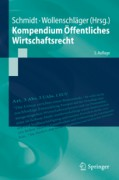 Schmidt/Wollenschläger, Kompendium Öffentliches Wirtschaftsrecht