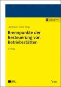 Lübbehüsen/Kahle, Brennpunkte der Besteuerung von Betriebsstätten