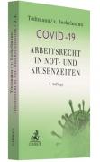 Tödtmann/v. Bockelmann, Arbeitsrecht in Not- und Krisenzeiten