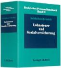 Becksches Personalhandbuch Bd. II: Lohnsteuer und Sozialversicherung