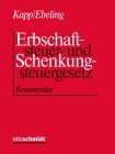 Kapp/Ebeling, Erbschaftsteuer- und Schenkungsteuergesetz