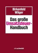 Birkenfeld/Wäger, Das große Umsatzsteuer-Handbuch