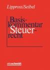Lippross/Seibel, Basiskommentar Steuerrecht